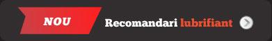 Recomandari lubrifiant